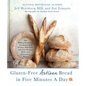 Gluten-Free Artisan Bread in Five Minutes A Day Book