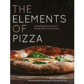 The Elements of Pizza Ken Forkish
