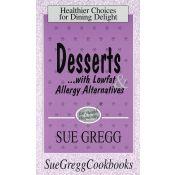 Desserts Recipe Book by Sue Gregg