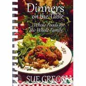 Dinners on the Table Cookbook by Sue Gregg