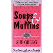 Soups & Muffins Recipe Book